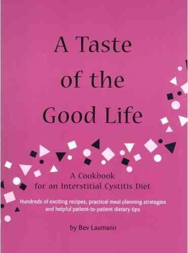 A Taste of the Good Life By Laumann, Beverley